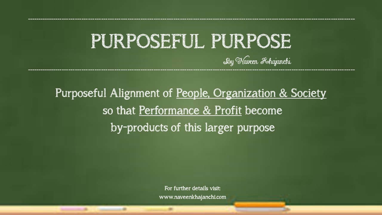 Purpose made Purposeful